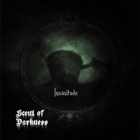 (review) Scent Of Darkness-Insanitude(Masked Dead Records)